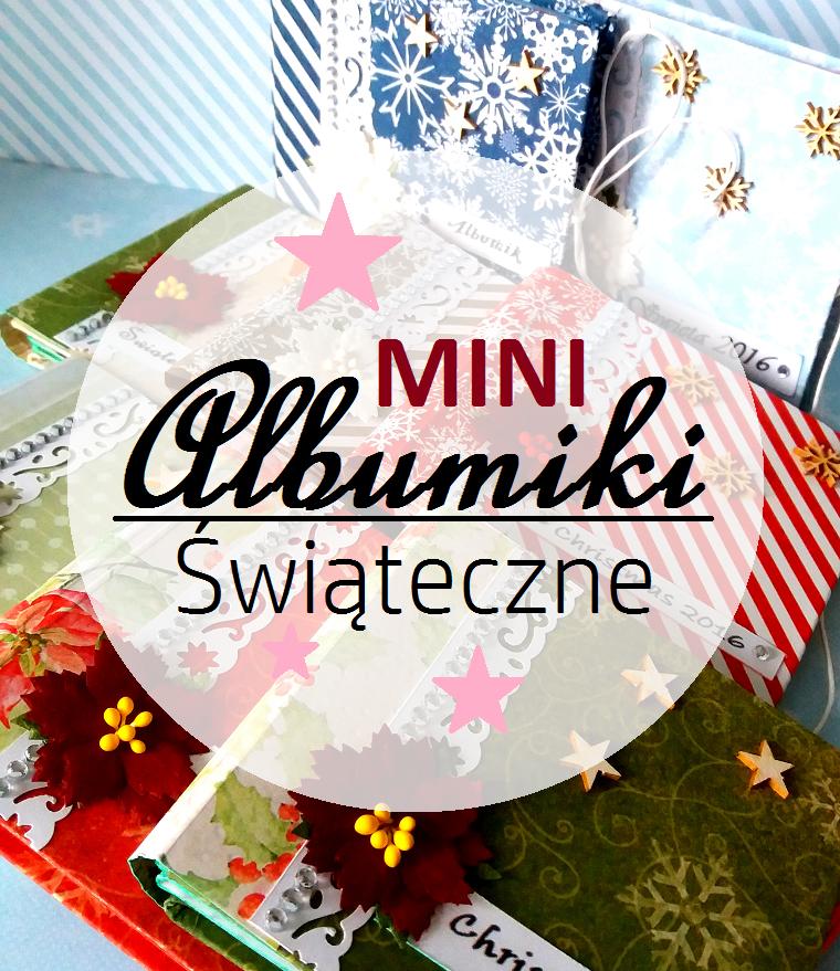 Mini albumiki świąteczne + wygrana w wyzwaniu