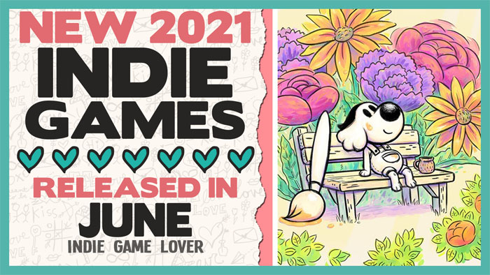 New Indie Games ❤ June 2021 | Part 2