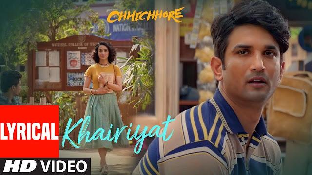 Khairiyat Lyrics - Arijit Singh  Chhichhore
