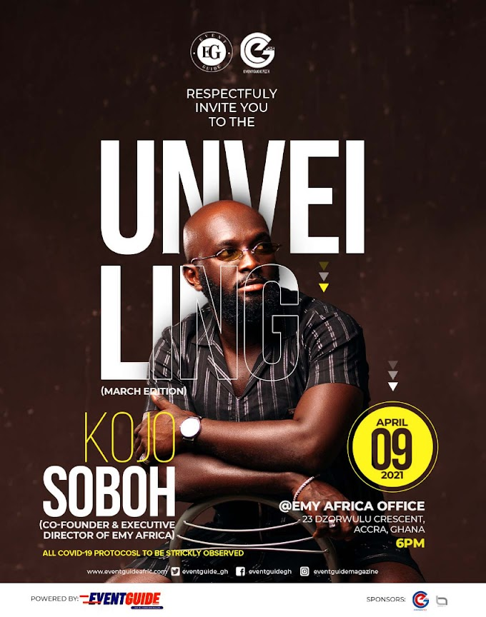 Emy Africa Boss Kojo Soboh To Be Unveiled on Eventguide Magazine Latest Edition 