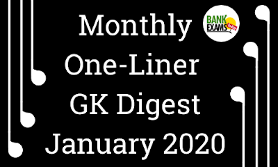 Monthly One-Liner GK Digest: January 2020