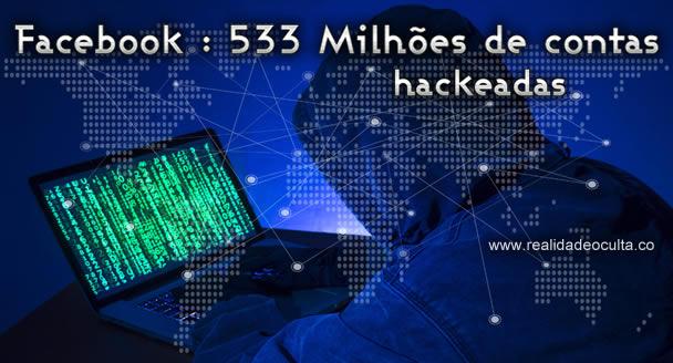 533 milhões de contas Facebook Hackeadas