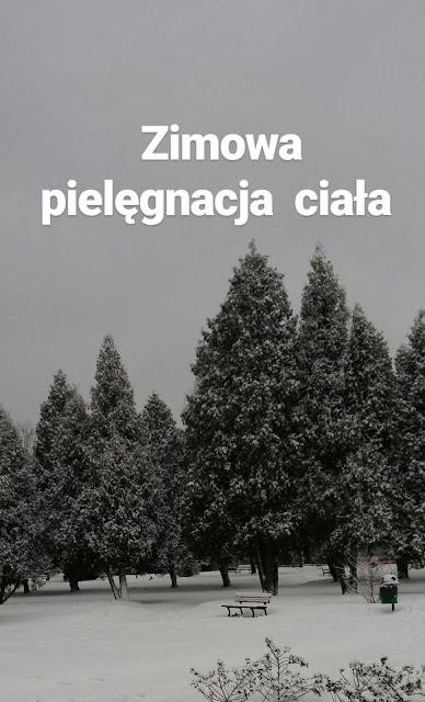 #PięknaprzedŚwiętami - Zimowa pielęgnacja ciała.