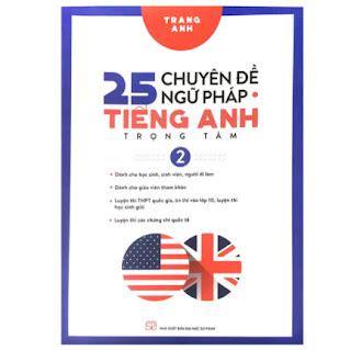 25 Chuyên Đề Ngữ Pháp Tiếng Anh Trọng Tâm Tập 2 ebook PDF EPUB AWZ3 PRC MOBI