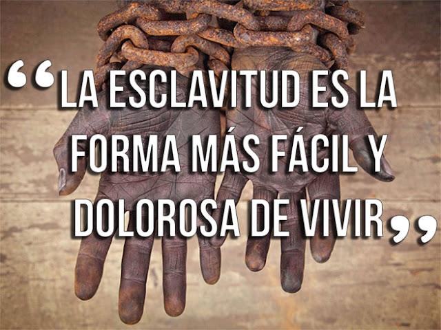 frases de esclavitud