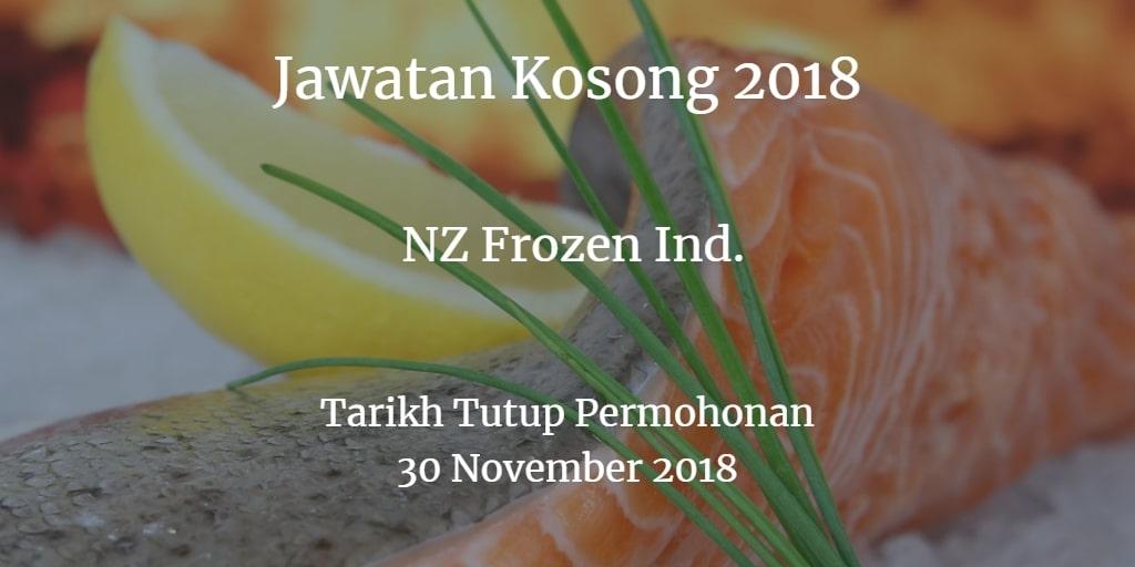 Jawatan Kosong NZ Frozen Ind. 30 November 2018