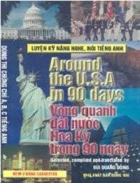 Vòng Quanh Đất Nước Hoa Kỳ Trong 90 Ngày - Bùi Quang Đông