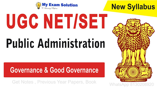 Governance and Good Governance for UGC NET