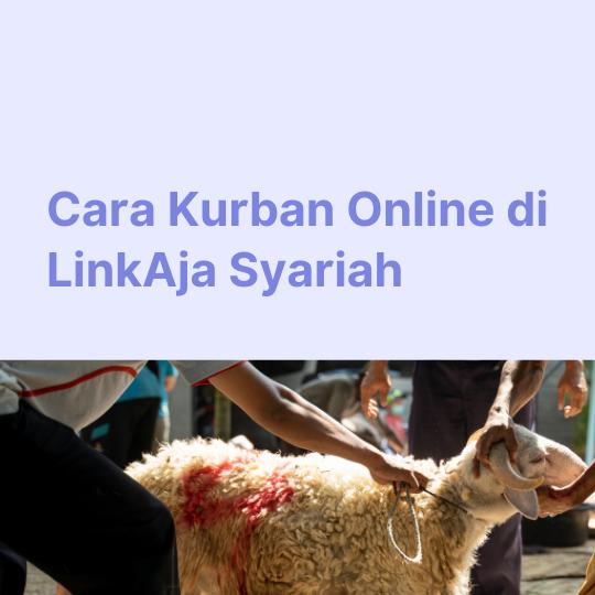 Cara Kurban Online di LinkAja Syariah