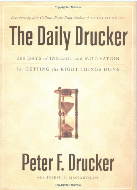 The Daily Drucker: 366 Days of Insight and Motivation for Getting the Right Things Done By Peter F Drucker  cover page