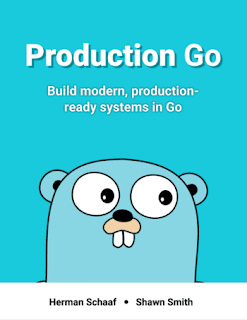 Production Go - Build modern, production-ready web services in Go