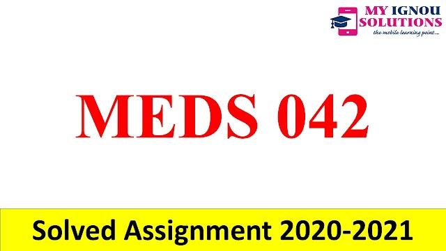 MEDS 042  Solved Assignment 2020-21