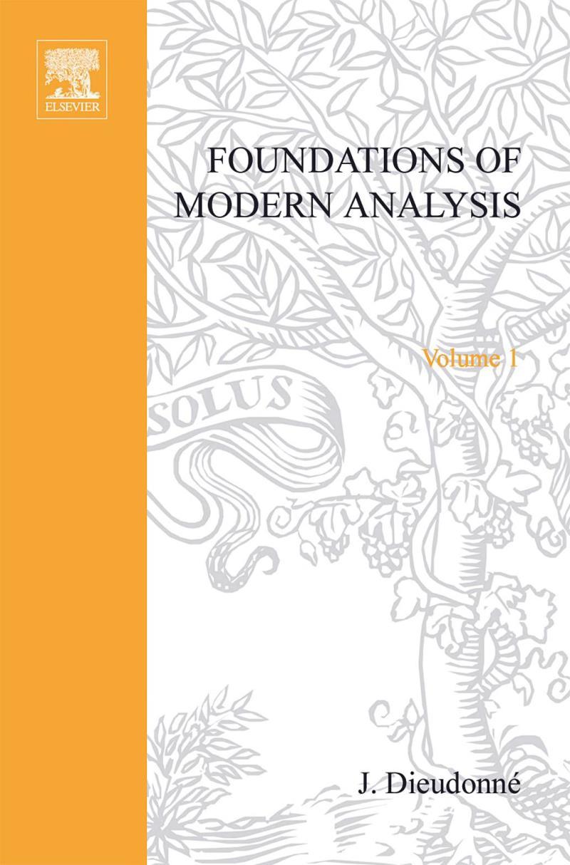 Foundations of Modern Analysis – J. Dieudonne