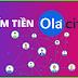 6 lý do nên tham gia kiếm tiền với Ola City