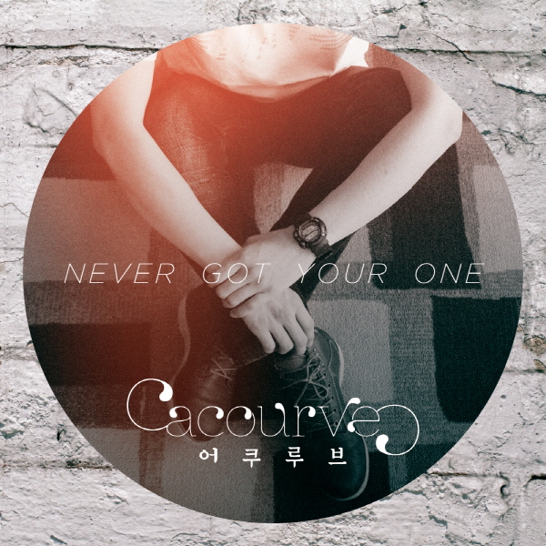 [Single] ACOURVE – Never Got Your One
