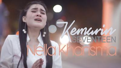 Download Lagu Nella Kharisma Kemarin Mp3 Cover Seventeen Terbaru