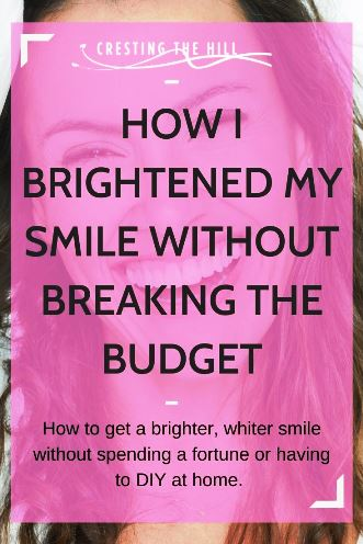 How to get a brighter, whiter smile without spending a fortune or having to DIY at home.  You don't have to spend a fortune to have a great smile.