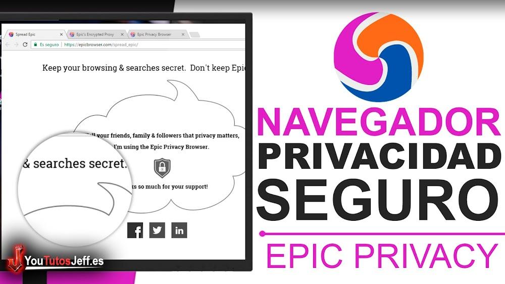 Descargar Epic Privacy Browser Gratis - Navegador Enfocado a Privacidad