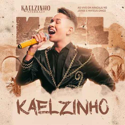 Kaelzinho Ferraz - Aracaju - SE - Outubro - 2019 - Repertório Novo