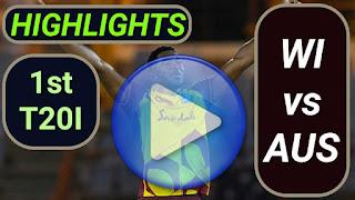 WI vs AUS 1st T20I 2021