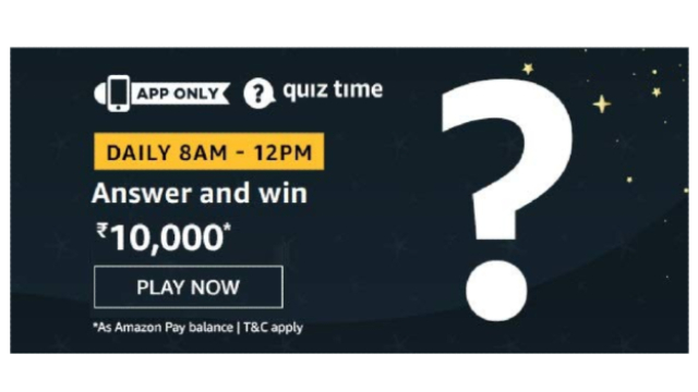 Amazon Quiz Answers Today 9 January win - ₹10000 Pay balance