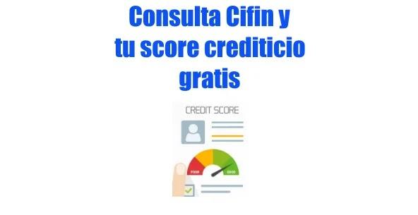 Consultar Cifin gratis y puntaje de crédito con TransUnion