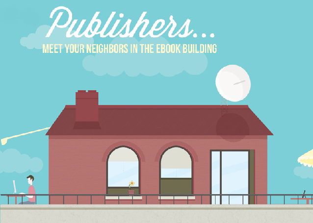 Publishers: Meet Your Neighbors In The Ebook Building #infographic