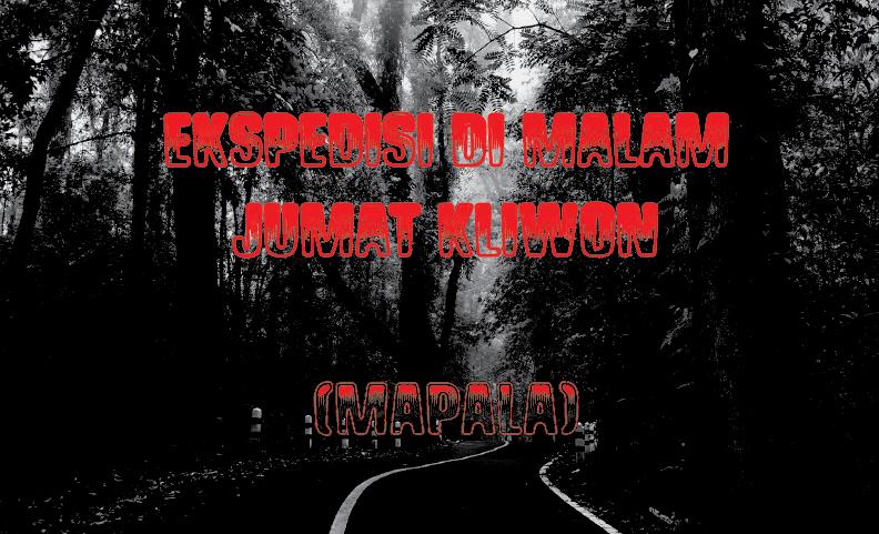 Baca Novel : Ekspedisi Malam Jum'at Kliwon - SimpleMan