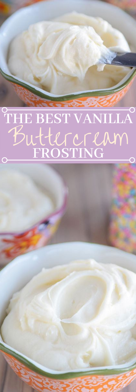 The Best Vanilla Buttercream Frosting #cookies #cake