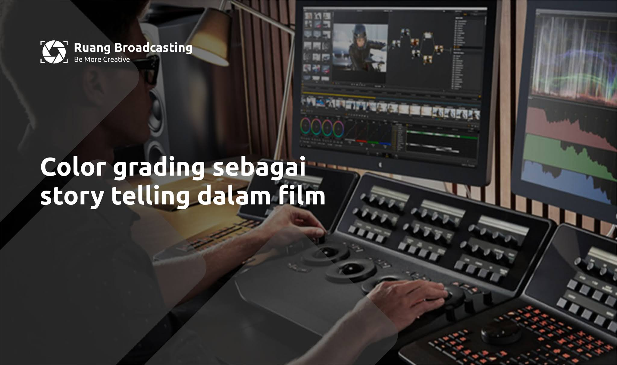 Color grading sebagai story telling dalam film