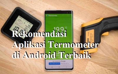 Rekomendasi Aplikasi Termometer di Android Terbaik