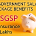 SGSP account and it's benefits 20lakhs free insurance