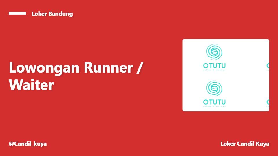 Runner / Waiter