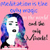 What is Meditation? Benefits & How to do Meditate?