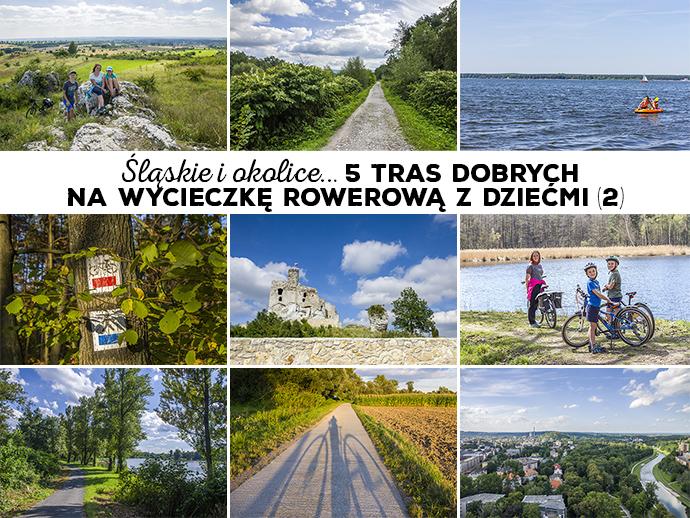 Śląskie i okolice... 5 tras dobrych na wycieczkę rowerową z dziećmi (2)