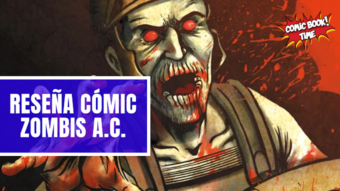 """Cómic Reseña: """"Zombis A.C."""", los muertos vivientes en las Guerras Púnicas"""