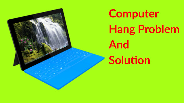 Computer hang problem solution in hindi