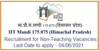 IIT Mandi Non-Teaching Vacancy Recruitment 2021