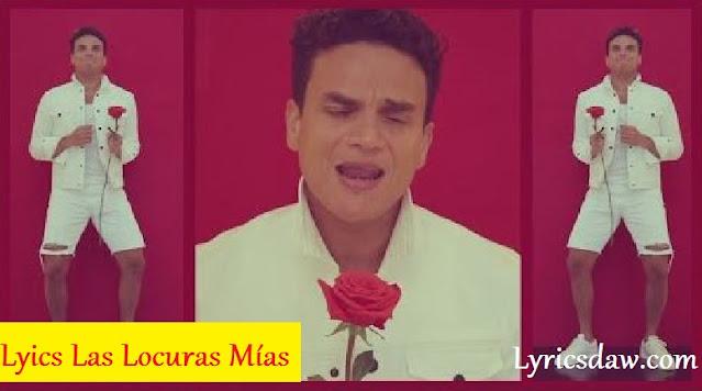 Lyrics Las Locuras Mías Silvestre Dangond