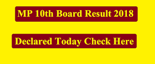 MP 10th Board Result 2018 Declared today check here