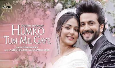 Humko Tum Mil Gaye Hindi Song Lyrics