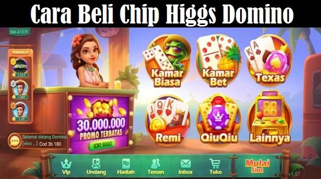 Cara Beli Chip Higgs Domino