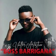 Valter Artistico - Boss Barrigana