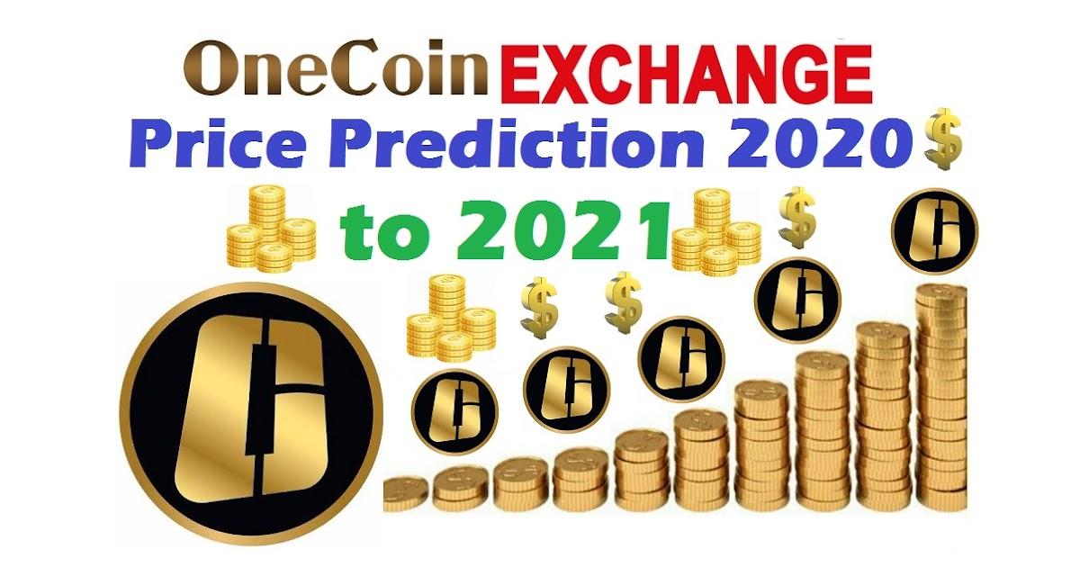 Onecoin Exchange Price Prediction 2020