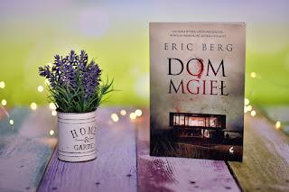 "Eric Berg - ""Dom mgieł"""