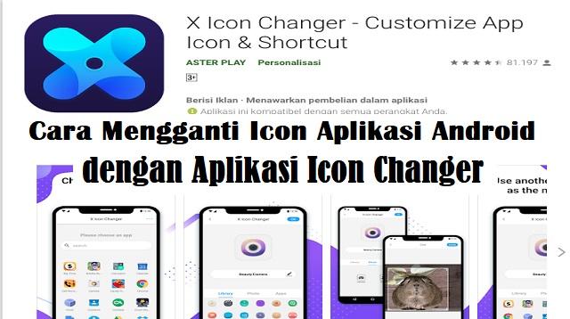 Cara Mengganti Icon Aplikasi Android