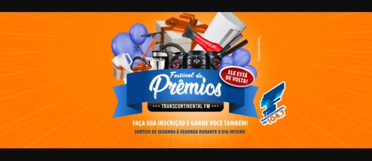 Promoção Transcontinental FM 2020 Festival de Prêmios - Cadastrar