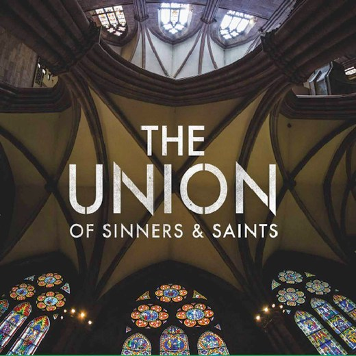 THE UNION OF SINNERS & SAINTS - ST (2016) full