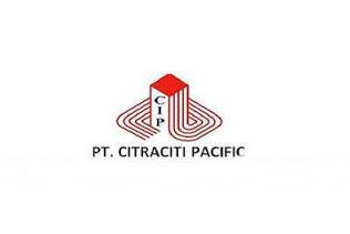 Lowongan PT. Citraciti Pacific Pekanbaru November 2019