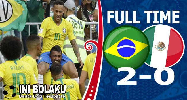 Hasil Brasil vs Meksiko Skor Akhir 2-0 | Babak 16 Besar World Cup 2018